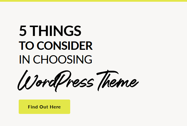 5 Things to Consider in Choosing WordPress Theme