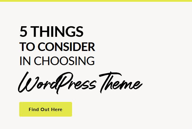 5 Things to Consider in Choosing WordPress Theme