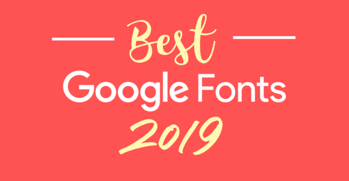 Best google fonts 2019