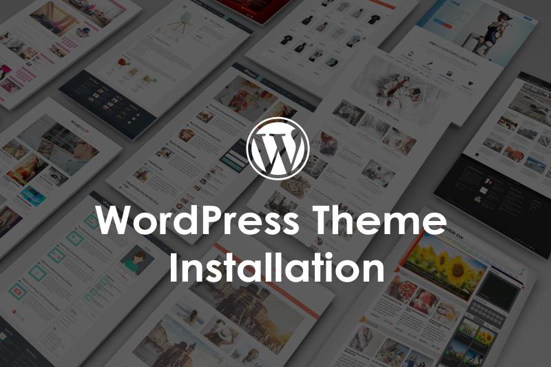 WordPres Theme Installation